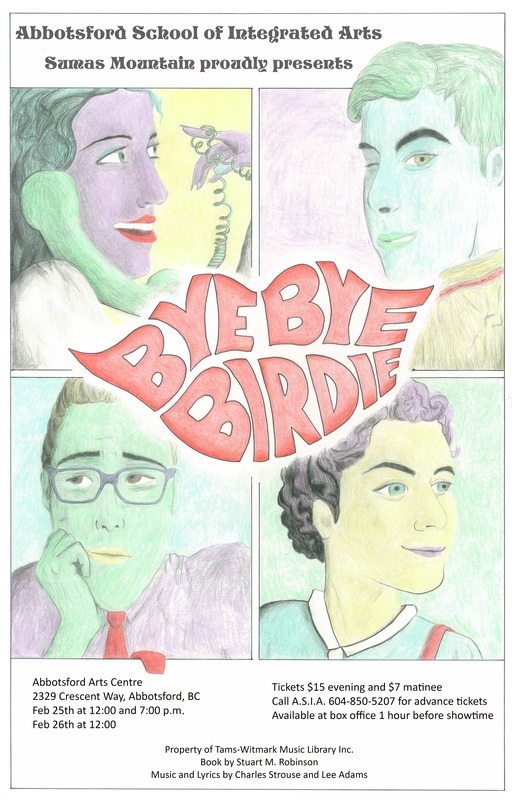 Abbotsford Arts Centre ASIA Abbotsford School of Integrated Arts Bye Bye Birdie Musical Tickets