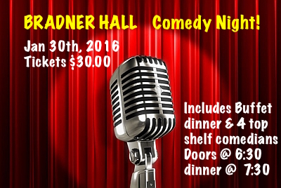 Bradner Hall Bradner Barker Comedy Night