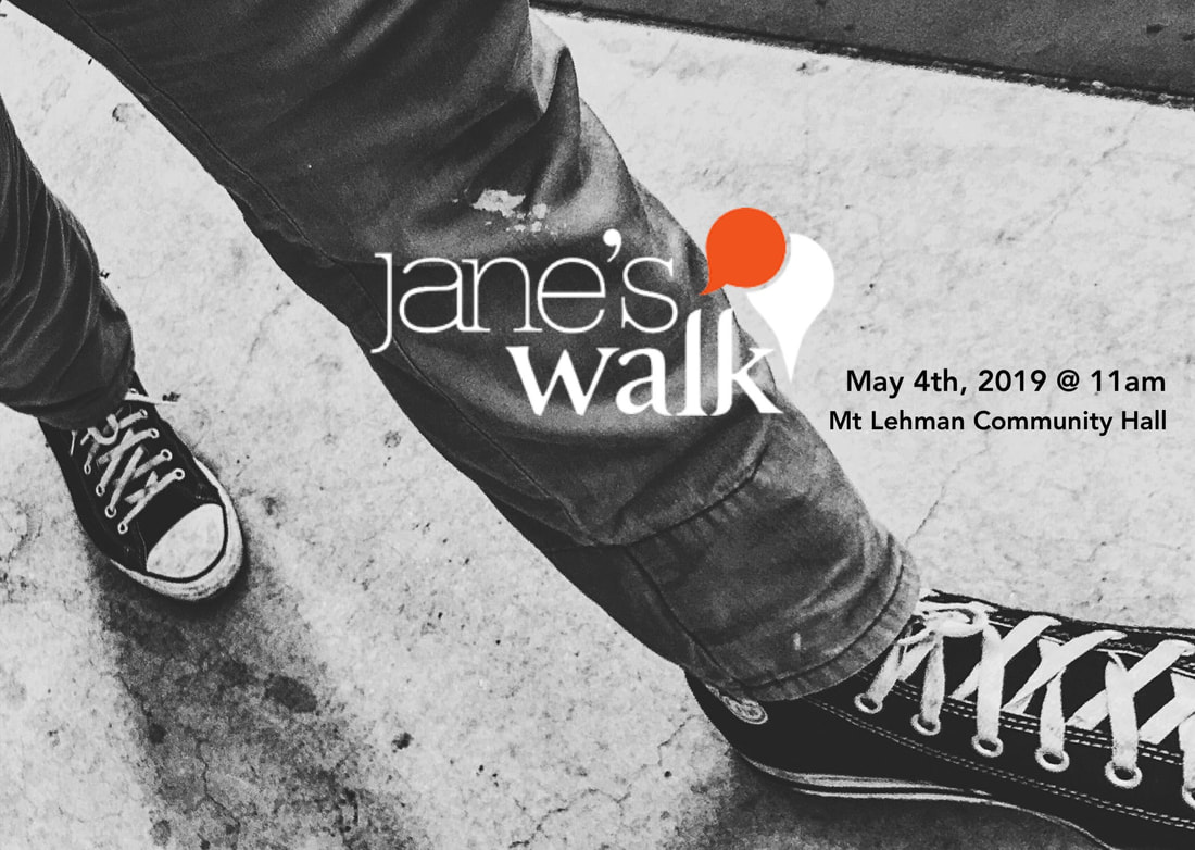 Jane's Walk Abbotsford BC